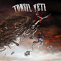 Tonsil Yeti | A Bomb and a Bull