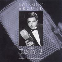 Tony B | Swingin' Around with Tony B