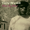 Tony Bryant: Blues By Blood