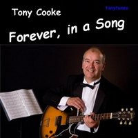 Tony Cooke | Forever, in a Song