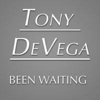 Tony Devega | Been Waiting