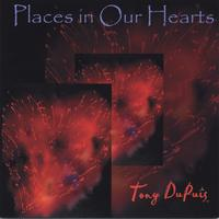 Tony DuPuis | Places in Our Hearts