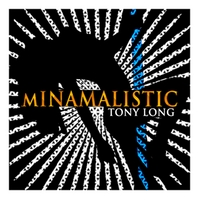 Tony Long | Minamalistic