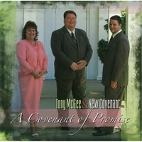Tony McGee & New Covenant | A Covenant of Promise
