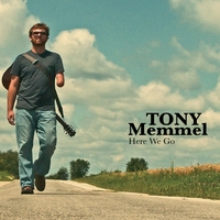 Tony Memmel | Here We Go