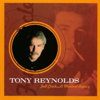 Tony Reynolds | Full Circle ...A Musical Legacy