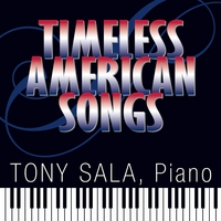 Tony Sala | Timeless American Songs
