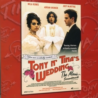 Various Artists | Tony N' Tina's Wedding:The Movie