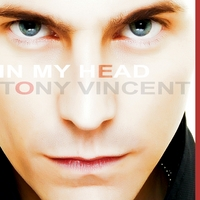 Tony Vincent | In My Head