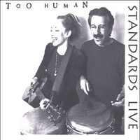 Too Human | Standards Live