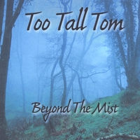 Too Tall Tom | Beyond the Mist