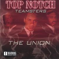TopNotchTeamsters | The Union
