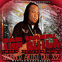 Top Notch | The Hardest Unsigned Artist Out x2