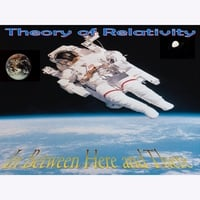 Theory of Relativity | In Between Here and There