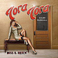 Tora Tora | Miss B. Havin'