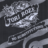 Tori Roze | No Substitutions