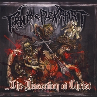 Torn the Fuck Apart | ...the Dissection of Christ
