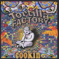 Tortilla Factory | Cookin