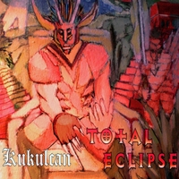 Total Eclipse | Kukulcan