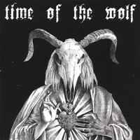 Time of the Wolf | Time of the Wolf