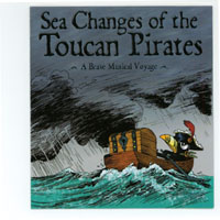 Toucan Pirates | Sea Changes of the Toucan Pirates