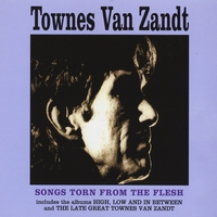 Townes van Zandt | Songs Torn From the Flesh (Dutch import)