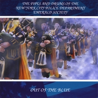 The Pipes and Drums of the New York City Police Department Emerald Society | Out Of The Blue