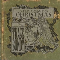 Trace Bundy | A Few Songs For Christmas