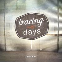 Tracing Days | Control