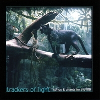 Trackers of Light Singers | Trackers of Light - Songs & Chants for the Fire