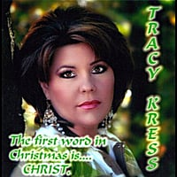 Tracy Kress | The First Word In Christmas is... Christ