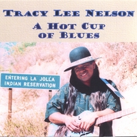 Tracy Lee Nelson | A Hot Cup Of Blues