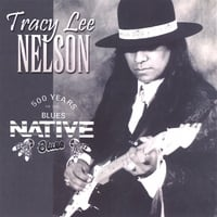Tracy Lee Nelson | 500 years of the blues