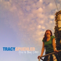 Tracy Spuehler | You're My Star