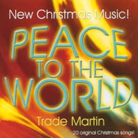 Trade Martin | Peace To The World