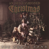 The Trail Band | An Old Fashioned Christmas