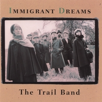 The Trail Band | Immigrant Dreams