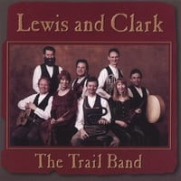 The Trail Band | Lewis and Clark