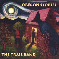 The Trail Band | Oregon Stories