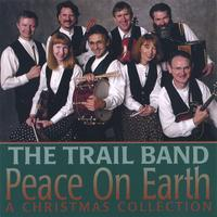 The Trail Band | Peace On Earth, A Christmas Collection