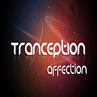 Tranception | Affection(2011)