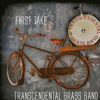 Transcendental Brass Band | First Take