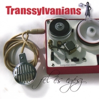 "Transsylvanians | ""Fel es Egesz"" (Half And Whole)"