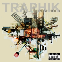 Traphik | Rush Hour