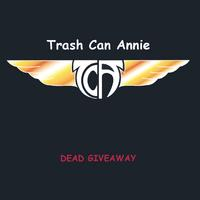 Trash Can Annie | Dead Giveaway