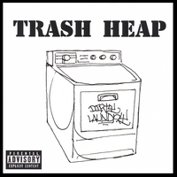 trash heap | dirty laundry