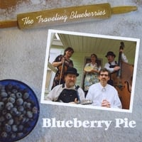 Traveling Blueberries | Blueberry Pie