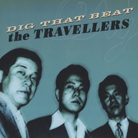 The Travellers | Dig That Beat