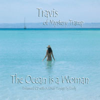 Travis of Mystery Tramp | The Ocean is a Woman