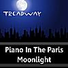 Treadway: Piano In The Paris Moonlight